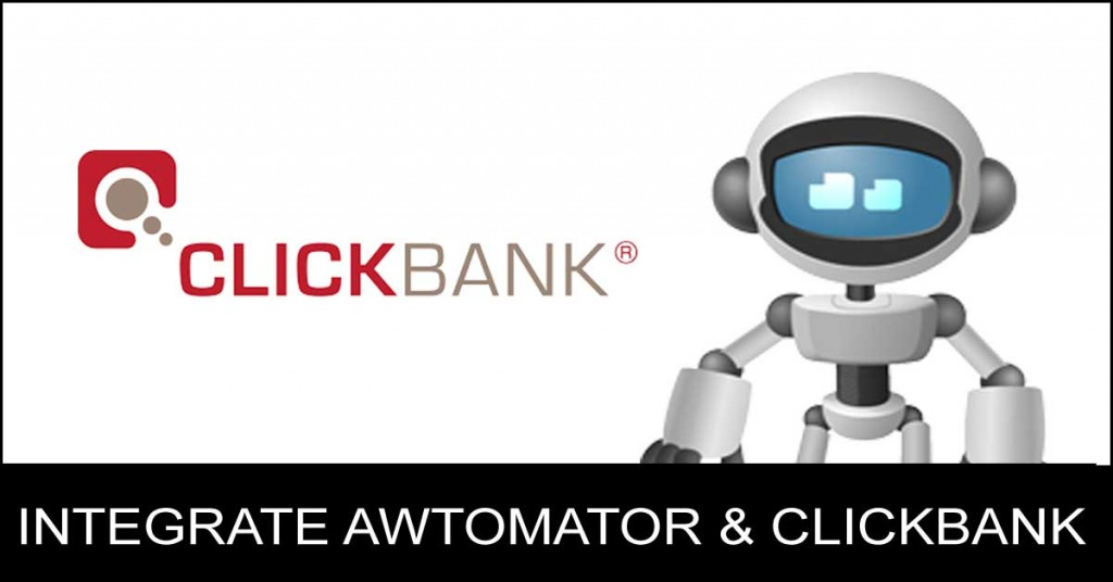 integrate AWtomator and ClicKBank