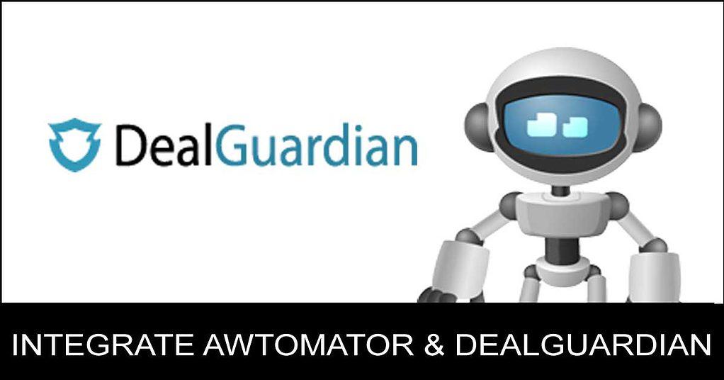 Integrate AWtomator and DealGuardian